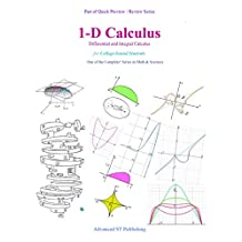 1-D Calculus: Differential and Integral Calculus (Quick Preview / Review series Book 5)