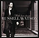 Music : With Love From Russell Watson -  Russell Watson