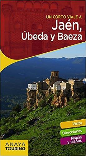 Jaén, Úbeda y Baeza (GUIARAMA COMPACT - España): Amazon.es: Anaya Touring, Arjona Molina, Rafael: Libros