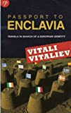 Passport to Enclavia, Vitali Vitaliev, 095583029X