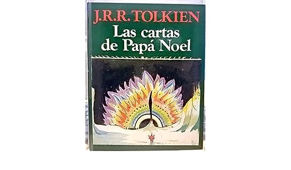 Las Cartas de Papa Noel (Spanish Edition): J. R. R. Tolkien ...