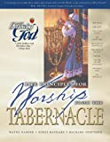 Life Principles for Worship from the Tabernacle, Wayne Barber and Eddie Rasnake, 0899572995
