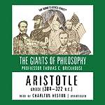 Aristotle: The Giants of Philosophy | Thomas C. Brickhouse