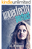 Imperfectly Perfect (A Series of Imperfections Book 1)
