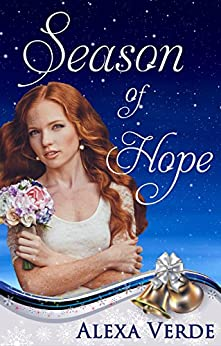 Season of Hope (Rios Azules Christmas Book 3) (English Edition) por [Verde, Alexa]