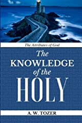 The Attributes of God: Knowledge of the HOLY Paperback