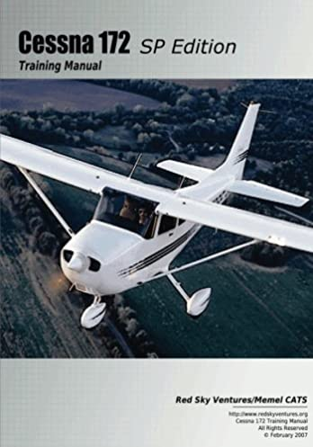 cessna 172sp training manual cessna training manuals volume 6 rh amazon com Cessna 172 Aircraft Manuals Cessna 172 Engine