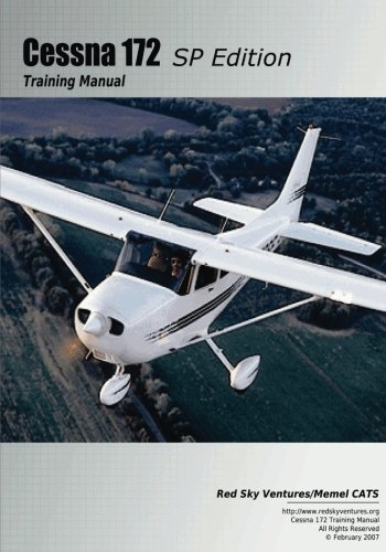 Cessna 172SP Training Manual (Cessna Training Manuals) (Volume 6)