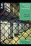 img - for Advancing Critical Criminology: Theory and Application (Critical Perspectives on Crime and Inequality) (2006-06-22) book / textbook / text book