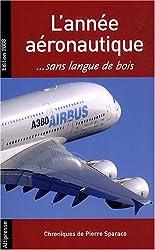 L'année aéronautique... : Sans langue de bois