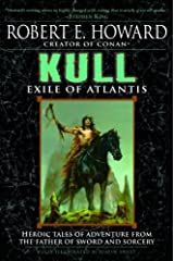 Kull: Exile of Atlantis Kindle Edition