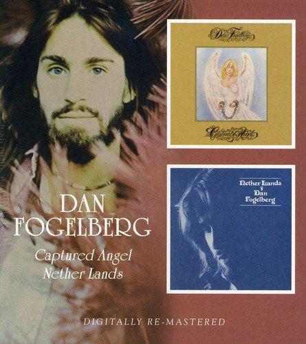 Dan Fogelberg -  Captured Angel/Nether Lands