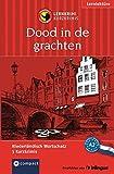 Dood in de grachten: Compact Lernkrimi. Niederländisch Grundwortschatz - Niveau A2