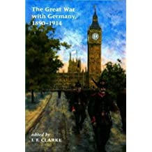 Great War with Germany, 1890-1940: Fictions and Fantasies of the War-to-Come