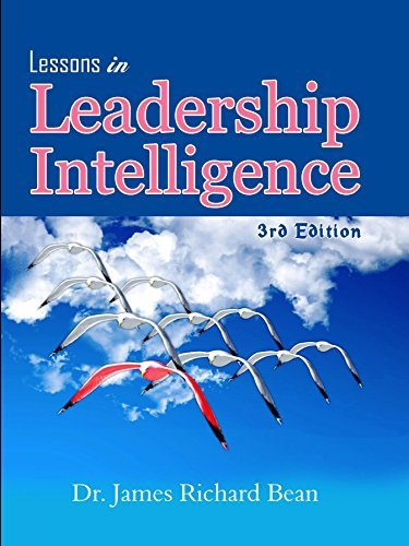 Lessons in Leadership Intelligence (3rd Edition)