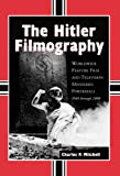 The Hitler Filmography, Charles P. Mitchell, 0786445858