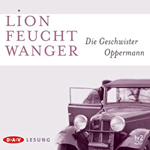 Die Geschwister Oppermann Audiobook