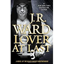 Lover At Last: A Novel of the Black Dagger Brotherhood Hardcover