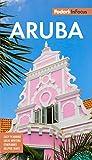 Fodor s In Focus Aruba (Full-color Travel Guide)