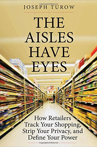 Aisles Have Eyes Retailers Shopping