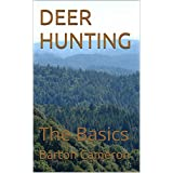 DEER HUNTING: The Basics