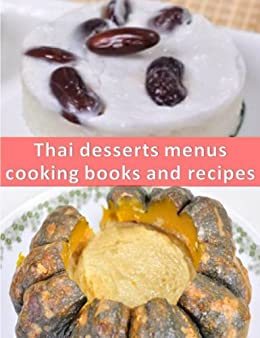 Desserts thai cooking books and recipes by [Siamman]