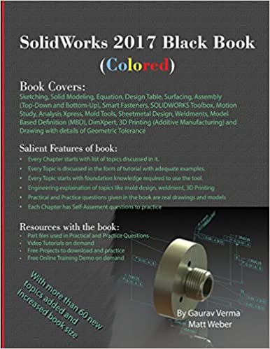 SolidWorks 2017 Black Book (Colored): Gaurav Verma, Matt Weber ...