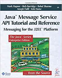 Java¿ Message Service API Tutorial and Reference