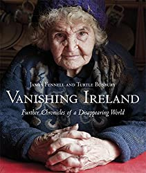 Vanishing Ireland: Further Chronicles of a Disappearing World