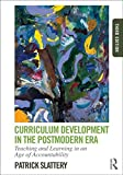 img - for Curriculum Development in the Postmodern Era: Teaching and Learning in an Age of Accountability book / textbook / text book