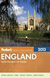 img - for Fodor's England 2013: with the Best of Wales by Fodor's (Dec 11 2012) book / textbook / text book