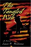 The Tangled Web, Lance Perticone, 0595284531