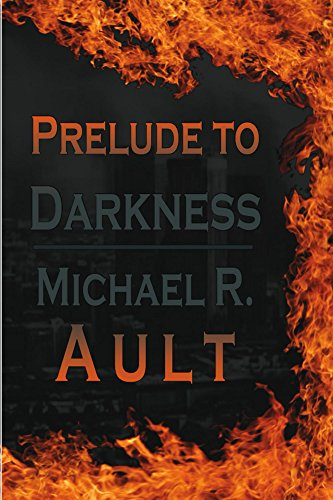 Prelude to Darkness: World in Darkness Book 1 by [Ault, Michael]