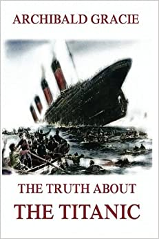 Book The Truth About The Titanic