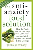 Anti Anxiety Food Solution