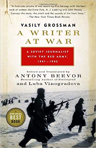 A Writer at War Vasily Grossman with the Red Army