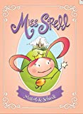 img - for Miss Spell book / textbook / text book