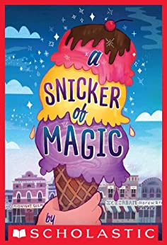 A Snicker of Magic by [Lloyd, Natalie]