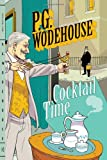 Cocktail Time, P. G. Wodehouse, 0393345602