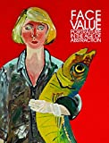 img - for Face Value: Portraiture in the Age of Abstraction book / textbook / text book