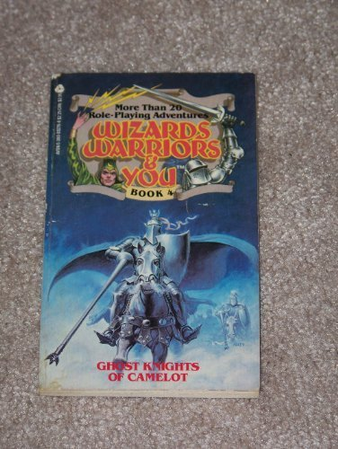 Ghost Knights of Camelot (Wizards, Warriors and You No. 4)
