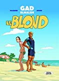 img - for Le blond (French Edition) book / textbook / text book