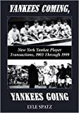 Yankees Coming, Yankees Going, Lyle Spatz, 078644083X