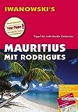 Mauritius mit Rodrigues - Reiseführer von Iwanowski: Individualreiseführer mit Extra-Reisekarte und Karten-Download