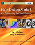 img - for Hole-Drilling Method for Measuring Residual Stresses (Synthesis Sem Lectures on Experimental Mechanics) book / textbook / text book