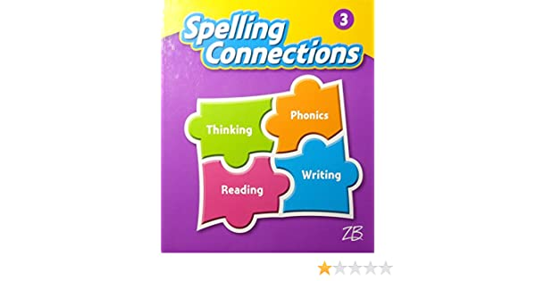 Spelling Connections Grade 3 Student Edition Zaner Bloser