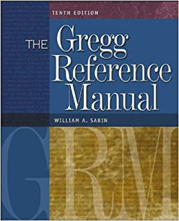 Gregg reference manual a manual of style grammar usage and gregg reference manual a manual of style grammar usage and formatting william sabin 9780072936537 amazon books spiritdancerdesigns Image collections
