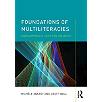 Foundations of Multiliteracies: Reading, Writing and Talking in the 21st Century
