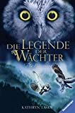 Die Legende der Wächter, Band 5: Die Bewährung