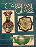 Standard Carnival Glass Price Guide, Bill Edwards, 0891455760